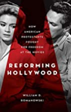 Reforming Hollywood: How American…