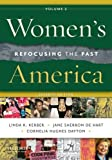 Kerber, Linda K.: Women's America, Volume 2: Refocusing the Past