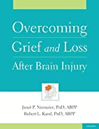 Overcoming Grief and Loss After Brain Injury…