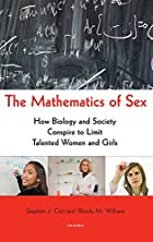 The Mathematics of Sex: How Biology and…