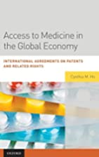 Access to Medicine in the Global Economy:…