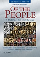 Of the People: A Concise History of the…