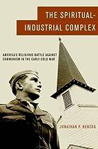 The Spiritual-Industrial Complex: America's…