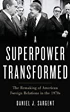 A Superpower Transformed: The Remaking of…