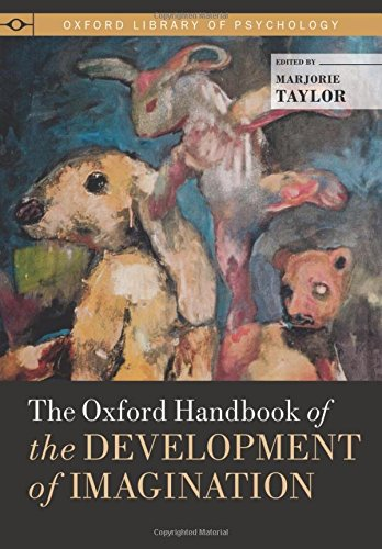 the-oxford-handbook-of-the-development-of-imagination-oxford-library-of-psychology