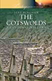 Bingham, Jane: The Cotswolds: A Cultural History (Landscapes of the Imagination)