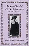 Montgomery, L.M.: The Selected Journals of L.M. Montgomery: 1910-1921