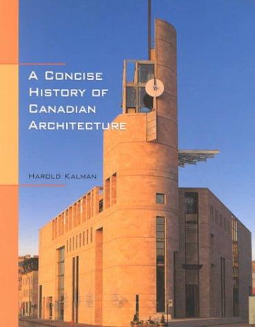 a-concise-history-of-canadian-architecture