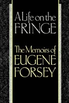 A Life on the Fringe: The Memoirs of Eugene…