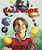 Stinson, Kathy: The Fabulous Ball Book