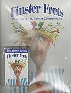 Finster Frets: Book and Cassette by K Baker