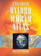 Canadian Oxford World Atlas by Quentin H.…