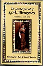 The Selected Journals of L. M. Montgomery:…