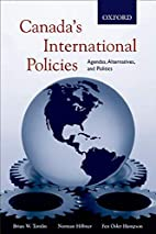 Canada's international policies: agendas,…