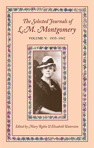 the-selected-journals-of-l-m-montgomery-vol-5-1935-1942