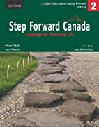 Step Forward Canada 2: Language for Everyday…
