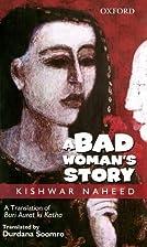 A Bad Woman's Story by Kishwar Naheed