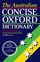 The Australian Concise Oxford Dictionary of…