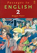 Passages to English 2 by Maggie Power