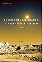 Environmental Change in Australia Since 1788…