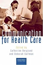 Communication for Healthcare