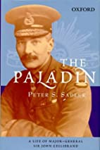 The Paladin: A Life of Major General Sir…