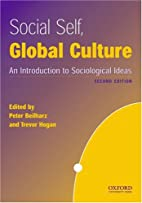 Social Self, Global Culture: An Introduction…