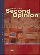 Second Opinion: An Introduction to Health…