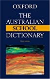Knight, Anne: The Australian School Dictionary