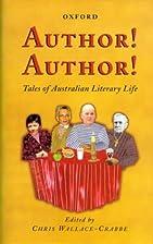 Author! Author!: Tales of Australian…