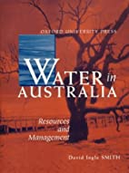Water in Australia: Resources and Management…