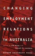 Changing Employment Relations in Australia…