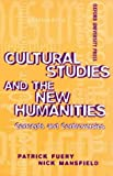 Mansfield, Nick: Cultural Studies and the New Humanities: Concepts and Controversies
