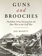 Guns and Brooches: Australian Army Nursing…