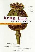 Drug use in Australia : a harm minimisation…