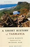 Robson, Lloyd: A Short History of Tasmania