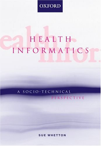 health-informatics-a-socio-technical-perspective