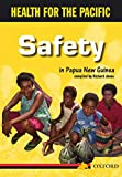 Richard Jones: Safety in Papua New Guinea (Health for the Pacific)