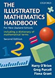 O'Brien, Harry: The Illustrated Mathematics Handbook: For New Zealand Schools