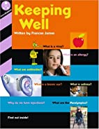 Keeping Well by Frances James