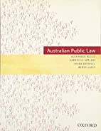 Australian Public Law by Alexander Reilly
