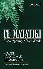 Te Matatiki: Contemporary Maori Words by…
