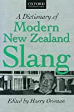 Orsman, H. W.: A Dictionary of Modern New Zealand Slang