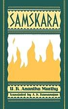 Samskara: A Rite for a Dead Man by U.R.…