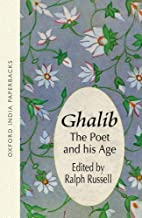 Ghalib: The Poet and His Age (Oxford India…