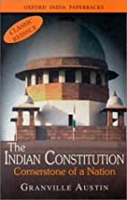 The Indian Constitution: Cornerstone of a…