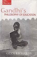 Gandhi's Philosophy of Education by Glyn…