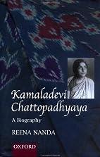 Kamaladevi Chattopadhyaya : A Biography…