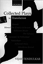 Collected Plays in Translation by Vijay…