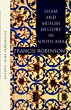 Islam and Muslim History in South Asia…